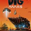 Dig Mars – игра за иманяри на Марс