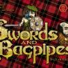 Swords and bagpipes – превю