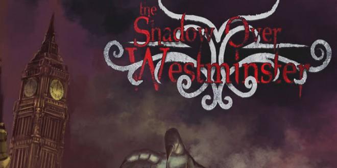 Shadows Over Westminster – Какво общо имат Илюминатите с Ктулу?