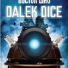 Dalek Dice – Exterminate! Exterminate! Exterminate!