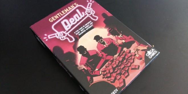 Gentleman's Deal – Ако са ви останали още приятели за губене…