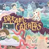 Dream Catchers – Когато знаеш как се прави кикстартър игра!