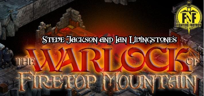 The Warlock of Firetop Mountain – Някои неща не остаряват