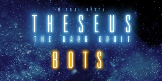 Theseus: Bots – разширение с роботи