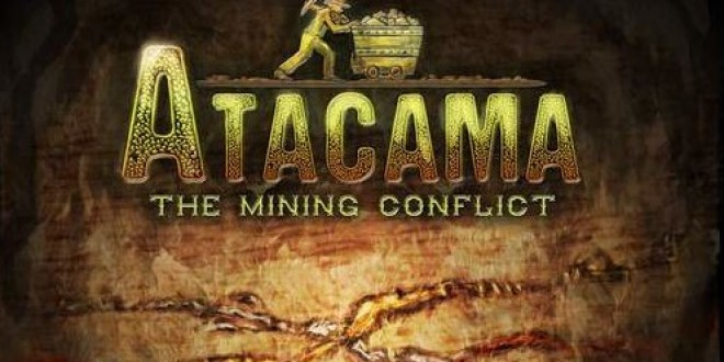 Atacama: The Mining Conflict – видео представяне от BigBoxTyr