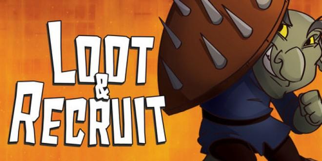 Безплатна игра: Loot & Recruit