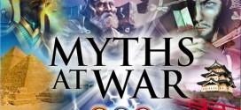 Myths at War – Времето на хората е към своя край!