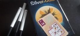 Silver and Gold – търкай, търкай!